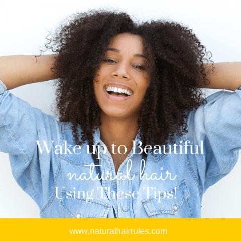 Wake Up to Beautiful Natural Hair