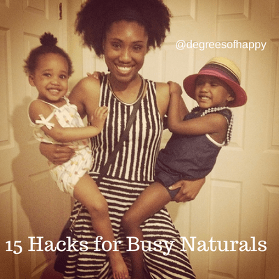 15 Hacks for Busy Naturals Who Want Healthy Hair