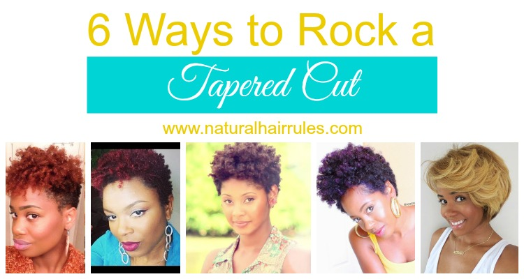 6 Ways To Rock A Tapered Cut Natural Hair Rules