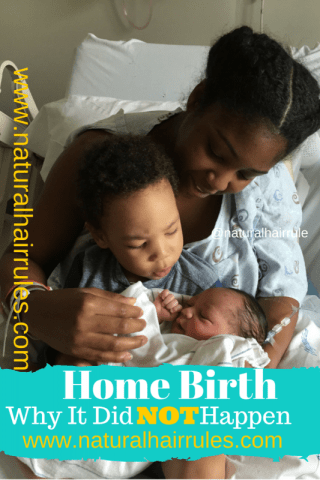 Home birth: Why It Did Not Happen…