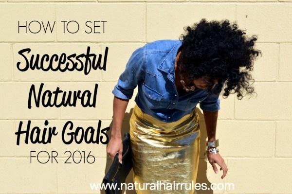 Successful Natural Hair Goals