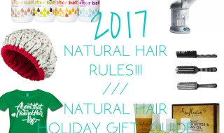 Your 2017 Natural Hair Gift Guide