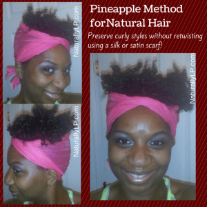 Pineapple Method for Natural Hair Using Silk Satin Bonnet