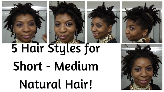 5 Quick Styles For Short Medium Natural Hair Naturally Lp