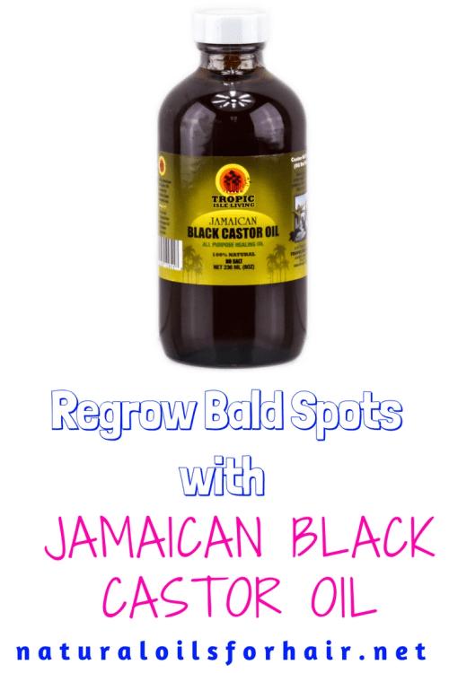 Regrow Bald Spots With Jamaican Black Castor Oil Natural
