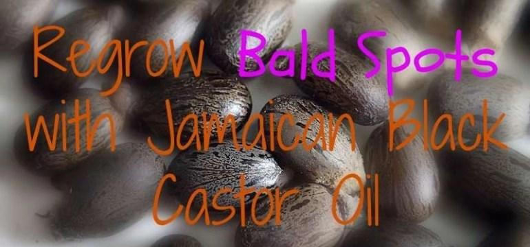 regrow-bald-spots-with-jamaican-black-castor-oil
