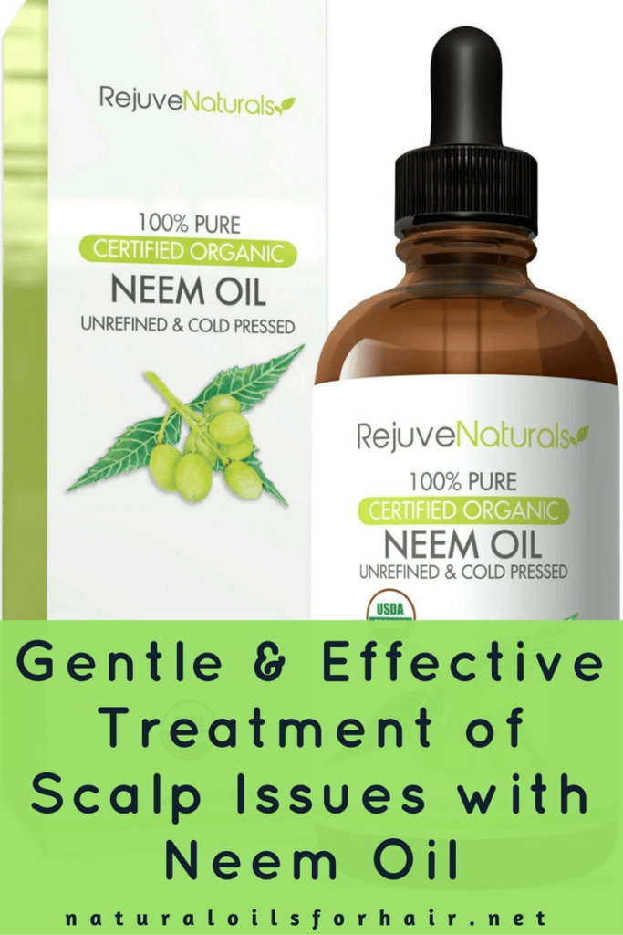 Gentle and Effective Treatment for Scalp Issues with Neem Oil