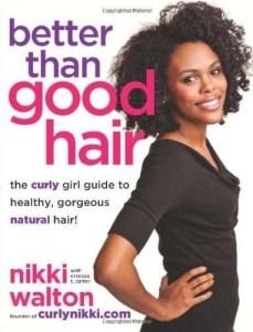 better than good hair
