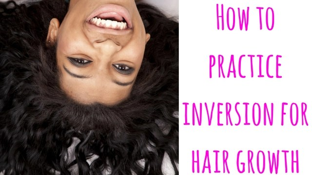how-to-practice-inversion-for-hair-growth