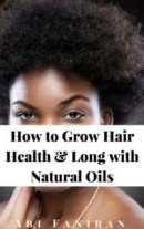 grow-hair-long-with-natural-oils