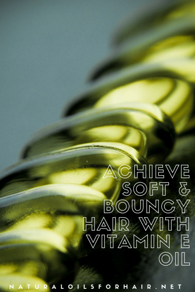 Achieve soft and bouncy hair with vitamin E oil and these top recipes