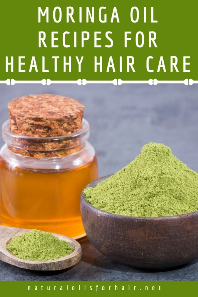 Moringa Oil Recipes for Healthy Hair Care