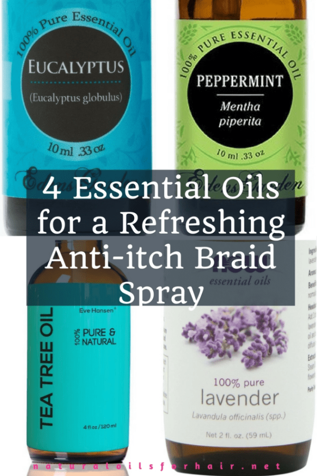 4 Essential Oils for a Refreshing Anti-itch Braid Spray. Great for summer as well as with other protective styles and can promote hair growth