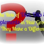 The Role of Diet, Oils & Supplements in Hair Growth: Do They Make a Difference?