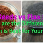 Chia Seeds vs Flax Seeds. What are the Differences & Which is Best for Your Diet?
