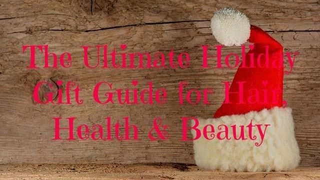 ultimate holiday gift guide in hair, health & beauty