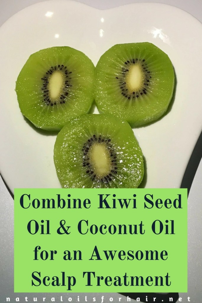Combine Kiwi Seed Oil & Coconut Oil for an Awesome Scalp Treatment