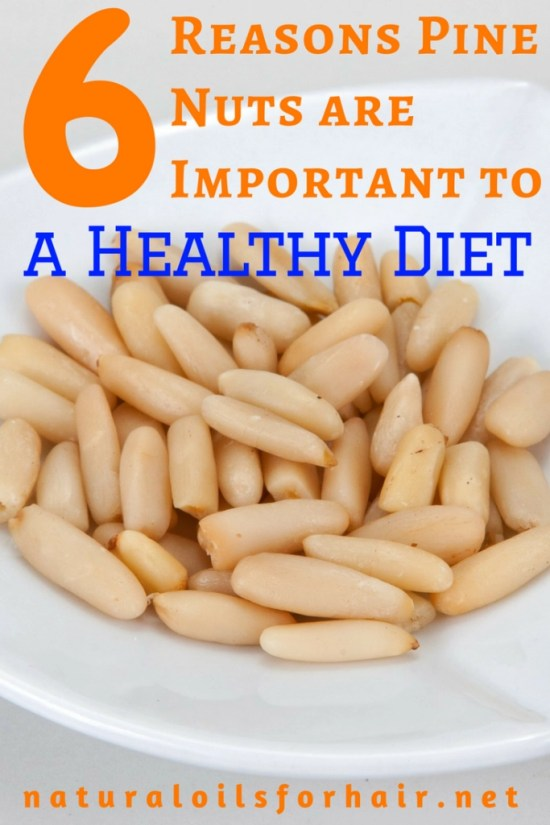 6 Reasons Pine Nuts are Important to a Healthy Diet