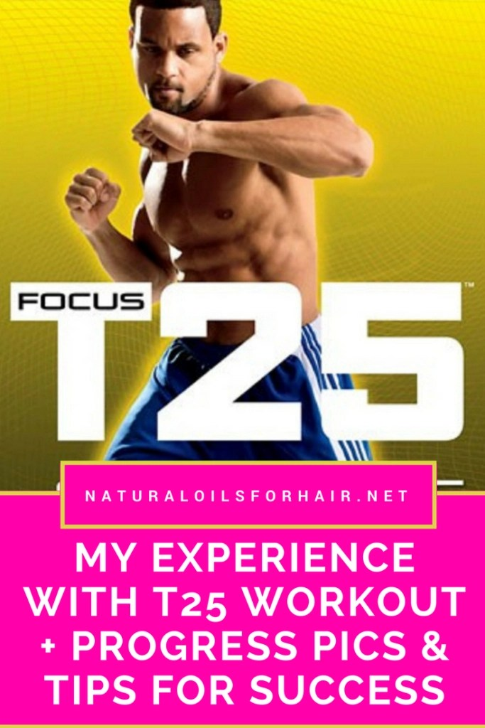 My experience with Shaun T's T25 workout, progress pics and my best tips for success