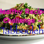 Healthy Recipe Challenge – Tabbouleh