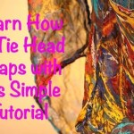 Learn How To Tie Head Wraps with this Simple Tutorial
