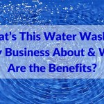 What's This Water Washing Only Business About & What Are the Benefits?