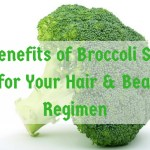 6 Benefits of Broccoli Seed Oil for Your Hair & Beauty Regimen