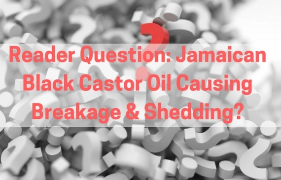 jamaican-black-castor-oil-causing-breakage