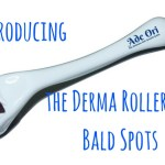 Introducing the Derma Roller for Bald Spots