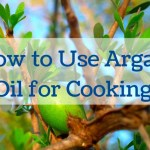 How to Use Argan Oil for Cooking