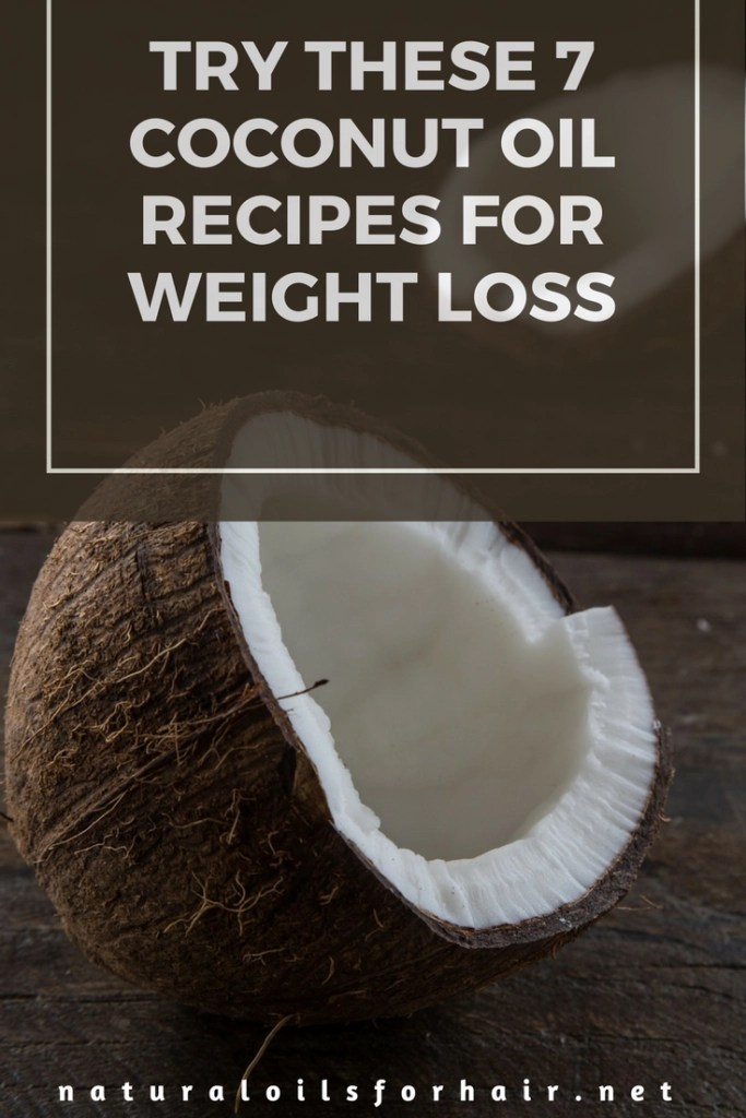 Try these 7 coconut oil recipes for weight loss fast