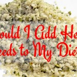 Should I Add Hemp Seeds to My Diet?