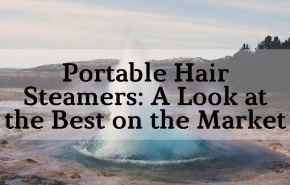 the-best-portable-hair-steamers-natural-hair