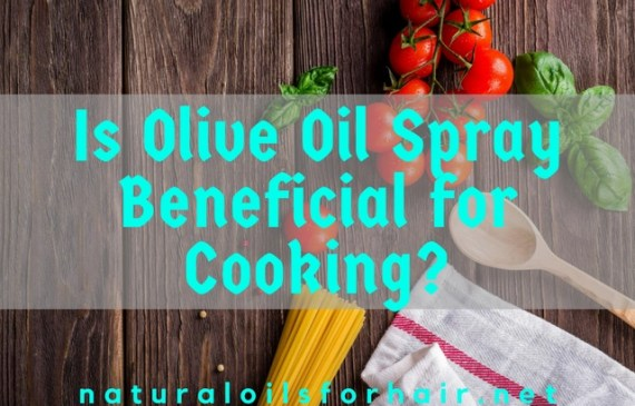 is olive oil spray beneficial for cooking