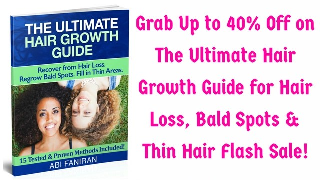 The Ultimate Hair Growth Guide for Hair Loss, Bald Spots and Thin Hair Flash Sale