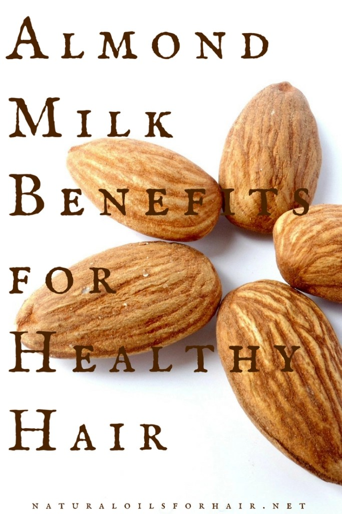 Almond Milk Benefits for Healthy Hair