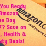 Are You Ready for Amazon Prime Day 2017? Save on Hair, Health & Beauty Deals!