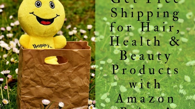 Get Free Shipping for Hair, Health and Beauty Products with Amazon Prime
