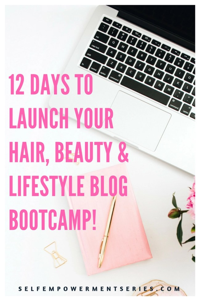 12 days to launch your hair, beauty and lifestyle blog