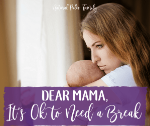 Dear Mama, It's Ok to need a break. I know that motherhood isn't exactly what you pictured. Even your wildest dreams couldn't prepare you for how intense everything is.