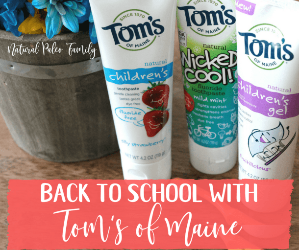 Start the School Year With a Smile: Back to School with Tom's of Maine