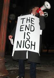 Is The End Nigh?