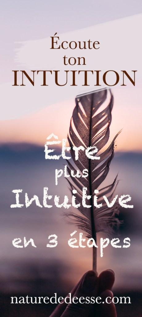 3 Etapes pour être plus Intuitive - Nature de déesse
