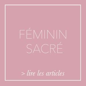 Articles catégorie Féminin sacré - Nature de déesse