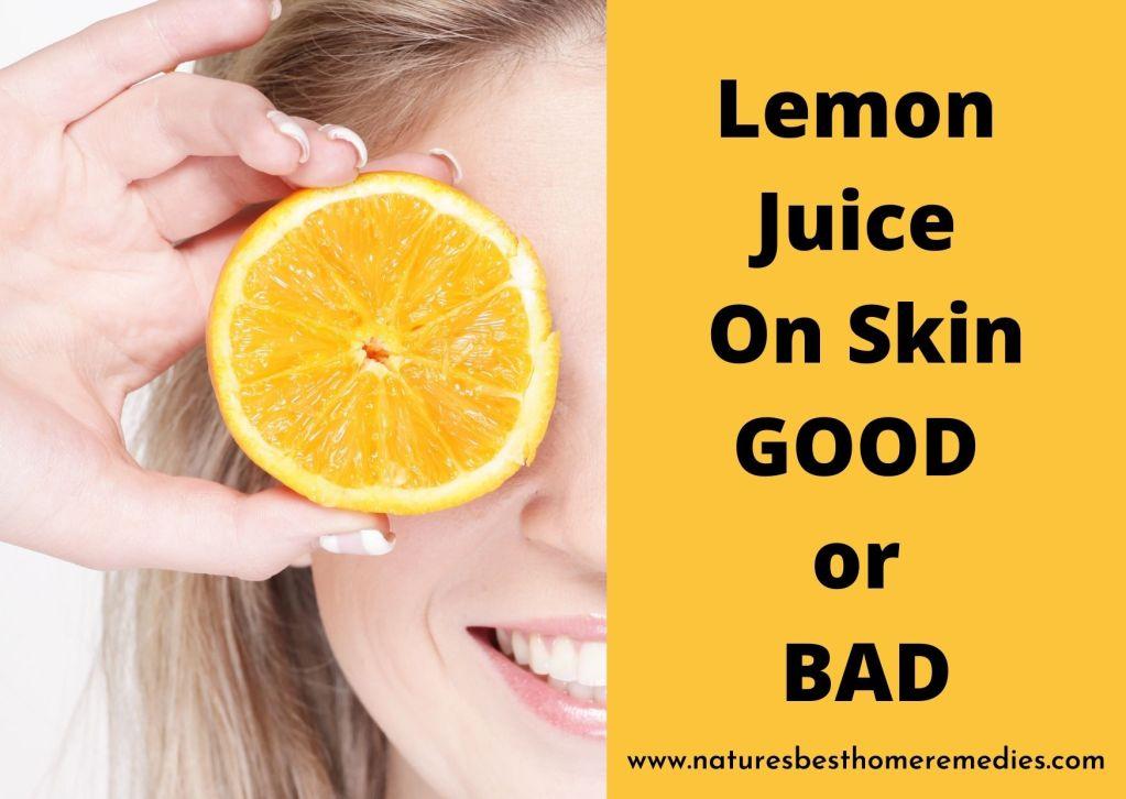 lemon juice on skin good bad