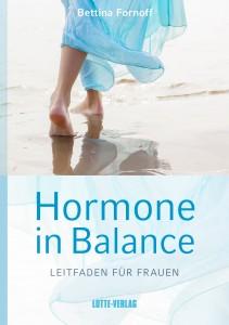 Hormone in Balance - Leitfaden für Frauen
