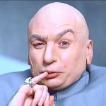 """A photograph of super villain Dr Evil as portrayed by Mike Myers in movie """"Austin Powers""""."""