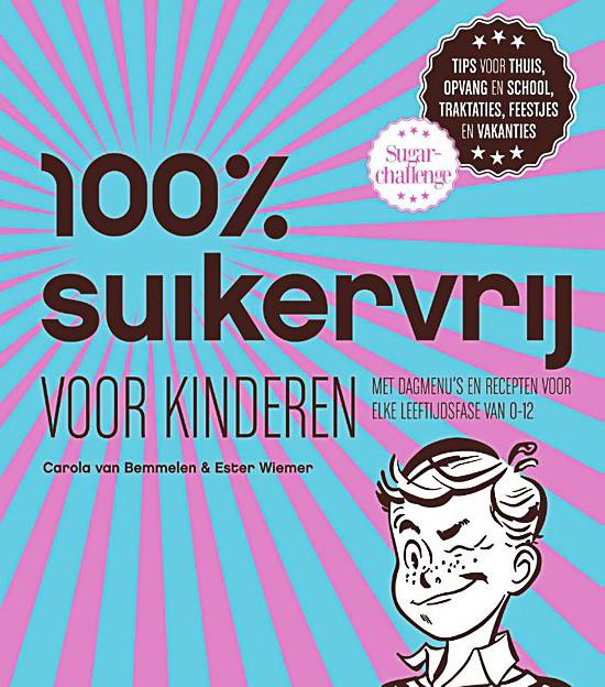 100% suikervrij voor kinderen Carola van Bemmelen