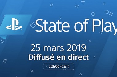 State of Play 25 Mars 2019
