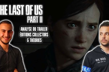 Analyse Trailer The Last Of Us Part II